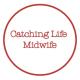 catchinglifemidwife