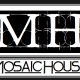 Mosaic House Co.