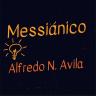 Messiánico de Alfredo N. Avila