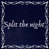 Split the night