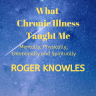 What Chronic Illness Taught Me
