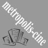 metropoliscine