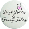 High Heels & Fairy Tales
