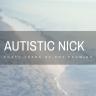 Autistic Nick
